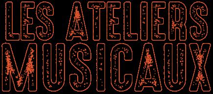 Les ateliers musicaux